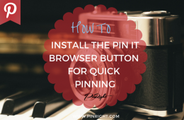 HOW TO INSTALL THE PIN IT BROWSER BUTTON FOR QUICK PINNING FROM YOUR WEBSITE