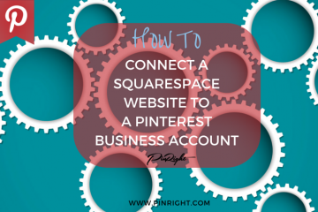 How To Connect a Squarespace Website to a Pinterest Business Account