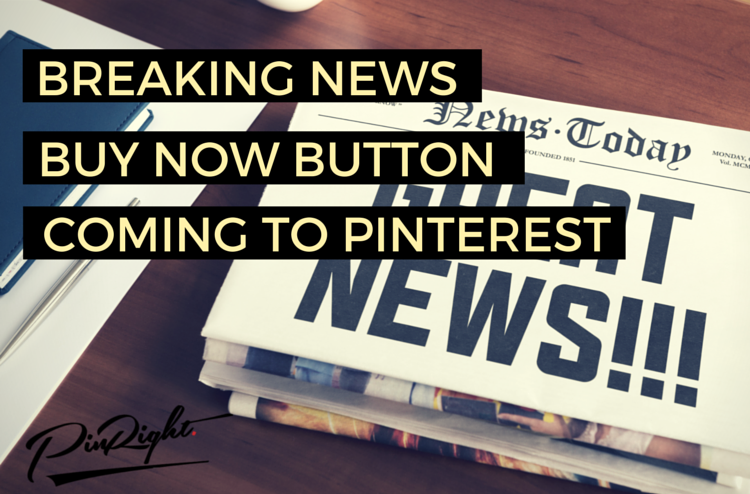 Buy Now Buttons coming to Pinterest