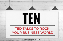 10 Top Ted Talks that have rocked business owner's worlds | Pinright
