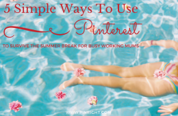 5 Simple Ways to Use Pinterest to Survive the Summer Break. Use these fantastic Pinterest tips to cut out parental guilt and have a summer of fun with your kids. We understand only too well what it's like having to fit it all in when you kids are off of school   pinright.com