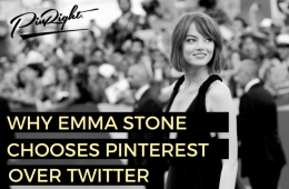Why Emma Stone Choose Pinterest Over Twitter - just another reason why Pinterest is becoming everyone's favourite and why you should get yourself a Pinterest Business Account and take advantage of the benefits too | www.pinright.com
