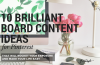 10 Brilliant Board Content Ideas for Pinterest that will Rocket your Exposure. We show you how Pinterest can be easy, don't be stumped with ideas for content let us help you with 10 Easy Board ideas to get you started FAST | pinright.com