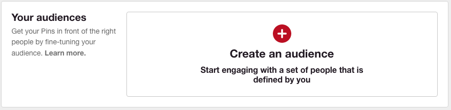 Creating an audience on Pinterest Ads